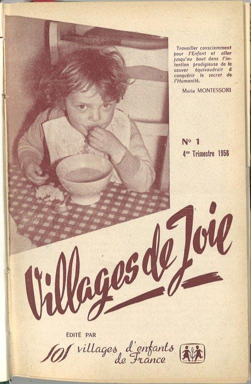 La publication trimestrielle du bulletin informatif de l'association, Villages de joie, débute.